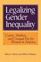 Legalizing Gender Inequality