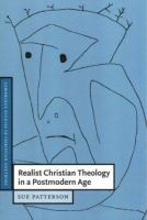 Realist Christian Theology in A Postmodern Age