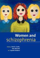 Women & Schizophrenia