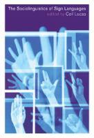 The Sociolinguistics of Sign Languages
