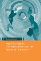 Modernist Fiction, Cosmopolitanism and the Politics of Community
