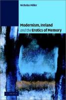 Modernism, Ireland, and the Erotics of Memory