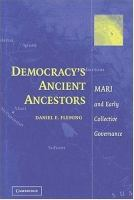 Democracy's Ancient Ancestors