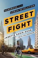 Streetfight: Handbook for an Urban Revolution