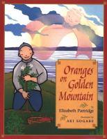 Oranges on Golden Mountain