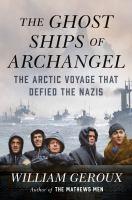 Ghost Ships of Archangel