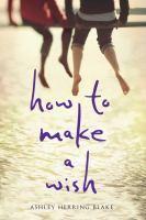 Cover of How to Make a Wish