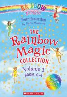 The Rainbow magic collection. Volume 1: Books #1-4