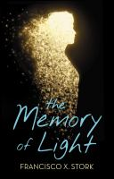 The memory of light325 pages ; 22 cm