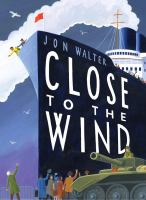 Image: Close to the Wind