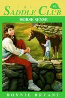 Horse Sense (Saddle Club Book No. 3)