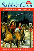 Starlight Christmas (Saddle Club #13)
