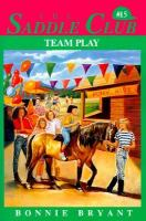 Team Play (Saddle Club(R))