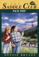 Pack Trip (Saddle Club #18)