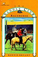 RACEHORSE (Saddle Club #21)