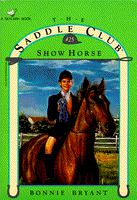 Show Horse (Saddle Club #25)