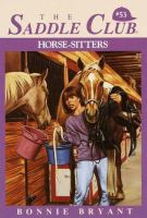 Horse-Sitters (The Saddle Club, Book 53)