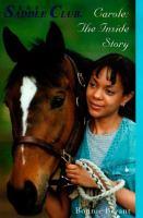 Carole: The Inside Story (Saddle Club(R))