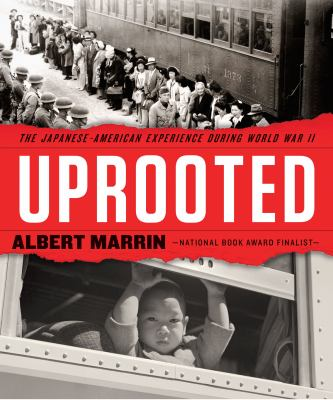Uprooted: The Japanese American Experience During World War II(book-cover)
