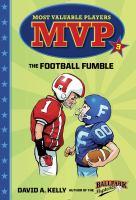 MVP #3: The Football Fumble (A Stepping Stone Book(TM))