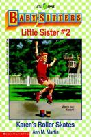 Karen's Roller Skates (Baby-Sitters Little Sister #2)