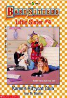Karen's Kittycat Club (Baby-Sitters Little Sister, No. 4)
