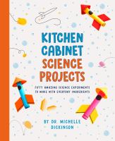 Kitchen Cabinet Science Projects JNon