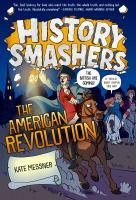 History smashers: The American Revolution JNon