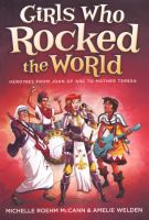Girls Who Rocked The World: From Anne Frank To Natalie Portman (Turtleback School & Library Binding Edition)
