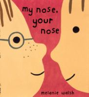 Cover of My Nose, Your Nose
