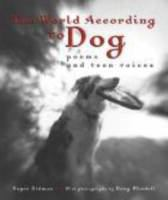 The world according to dog:poems and teen voices