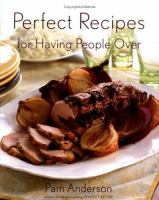 Cover of Perfect Recipes for Having Peopl