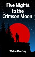 Five Nights to the Crimson Moon