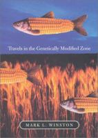Travels in the Genetically Modified Zone
