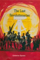 The Last Revolutionaries
