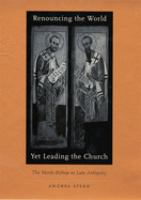 Renouncing the World Yet Leading the Church