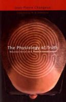 The Physiology of Truth