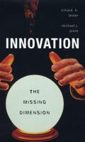 Innovation, the Missing Dimension