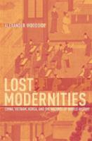 Lost Modernities