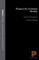 Prospects for A Common Morality
