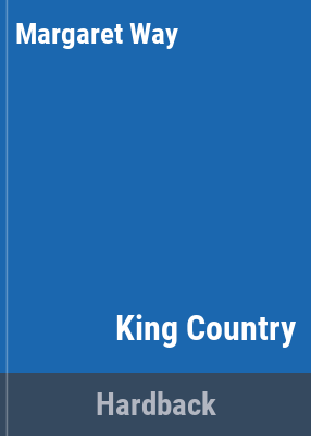 King country [text (large print)] / Margaret Way.