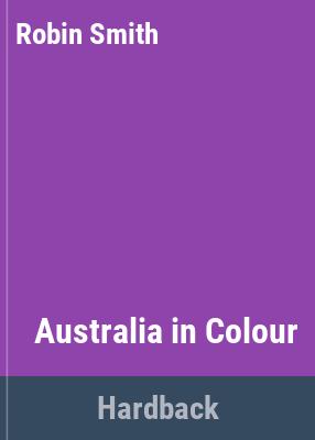 Robin Smith's Australia in colour.