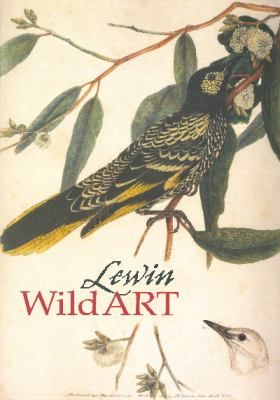 Lewin: wild art : [exhibition catalogue] / [State Library of New South Wales].