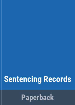 Guidelines on sentencing records / State Records Authority of New South Wales.