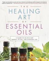Healing art of essential oils book cover