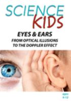 Eyes & Ears, From Optical Illusions to the Doppler Effect