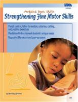 Strengthening Fine Motor Skills : Modified Basic Skills
