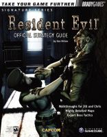 Resident Evil(TM) Official Strategy Guide for GameCube (Bradygames Take Your Games Further)