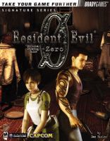 Resident Evil(R) Zero Official Strategy Guide (Signature Series)