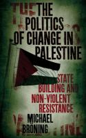The Politics of Change in Palestine